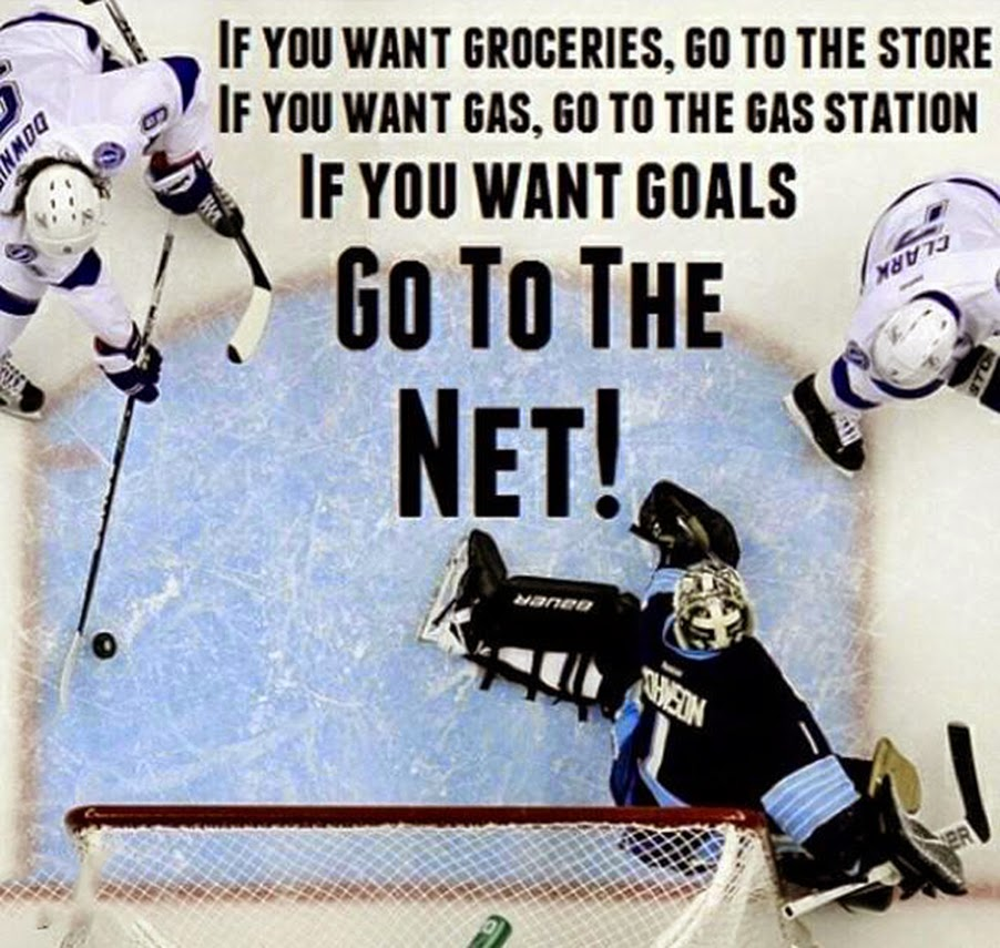 Hockey_If_You_Want_Gas_Go_To_Gas_Station_If_You_Want_Goals_Go_To_The_Net.jpg