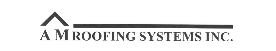 AM Roofing Systems Inc